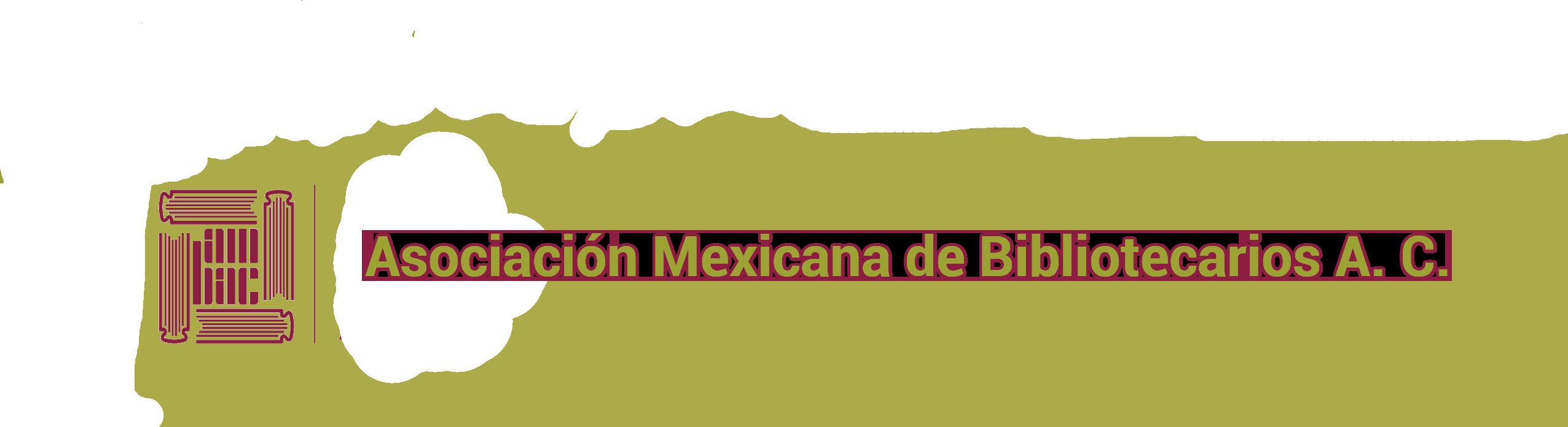 Asociación Mexicana de Bibliotecarios A.C.